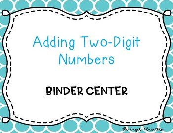 Adding Two-Digit Numbers Binder Center