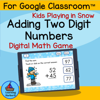 Adding Two Digit Numbers Kids in Snow Theme Grades 1 - 2 for Google Slides™