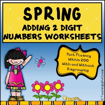 Adding Two Digit Numbers Worksheets - Spring Themed by Teaching by ...
