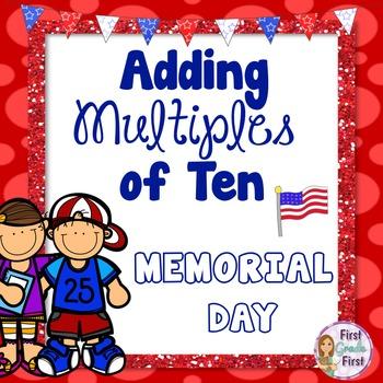 Adding Multiples of Ten Memorial Day