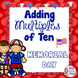 Adding Multiples of Ten Memorial Day