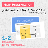 Adding Two-Digit Numbers without Regrouping Presentation