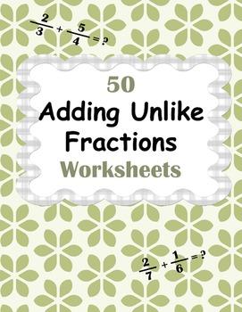 Adding Unlike Fractions Worksheets