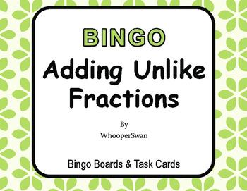 Adding Unlike Fractions - BINGO and Task Cards