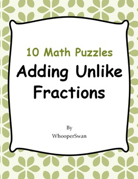 Adding Unlike Fractions Puzzles
