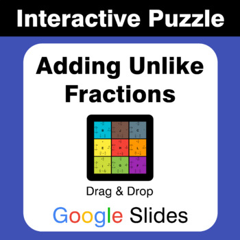 Adding Unlike Fractions - Puzzles with GOOGLE Slides