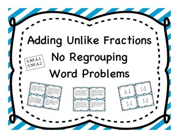 Adding Unlike Fractions Differentiated Word Problem Task C