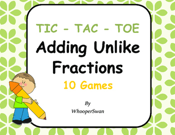 Adding Unlike Fractions Tic-Tac-Toe