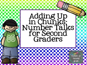 Adding Up in Chunks: Number Talks for Second Graders