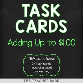 Adding Up to $1.00 Task Cards