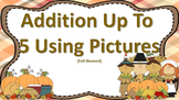 Adding Up to 5 with Pictures Task Cards -- CCSS ((Thanksgiving Themed))