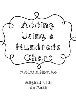 Adding Using a Hundred Chart Go Math MACC.1.NBT.3.4