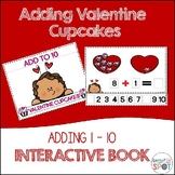 Adding Valentine Cupcakes: An 1 - 10 interactive adding activity