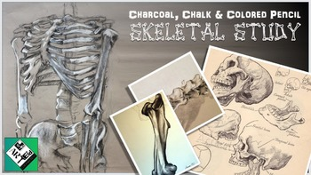Adding Value / Shading to Art A Skeletal Study: Middle / high school art lesson
