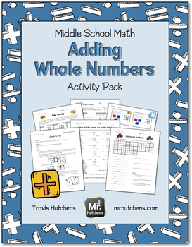 Adding Whole Numbers Activity Pack
