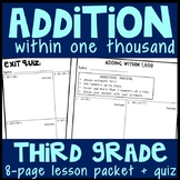 Adding Whole Numbers within 1,000: 8-Page Lesson Packet & Quiz, 3.NBT.2