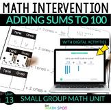 Adding Within 100 | Print & Digital Math Intervention Unit