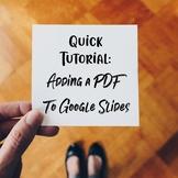 Adding a PDF to Google Slides Tutorial with Screenshots