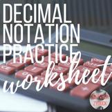 Decimal Notation Practice (Decimal Form, Fraction Form, Money, Unit Form)