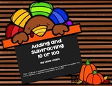 Adding and Subtracting 10 and 100