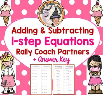 Adding and Subtracting 1 step Equations Rally Coach Partners and ANSWER KEY