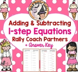 Adding and Subtracting 1 step Equations Rally Coach Partners with ANSWER KEY