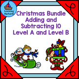 Adding and Subtracting 10 Level A and Level B Christmas Bundle