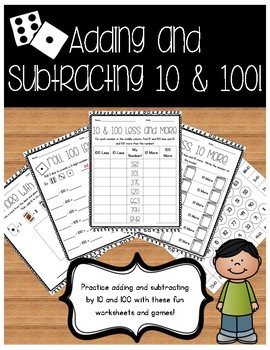 Adding and Subtracting 10 and 100 Worksheets and Activities