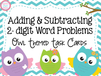 Adding and Subtracting 2-digit Word Problems Task Cards- Owl Theme