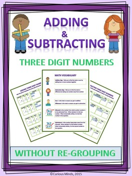 Adding and Subtracting 3 Digit Numbers Without Re-Grouping