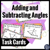 Adding and Subtracting Angles Task Cards 4.MD.7