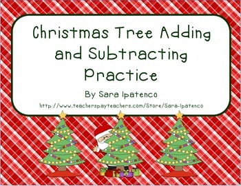 Adding and Subtracting - Christmas Tree Theme