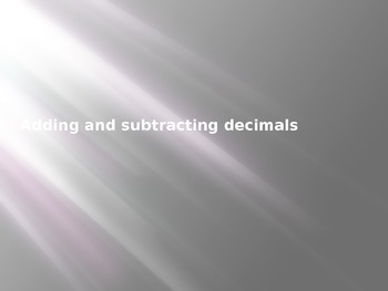 Adding and Subtracting Deci