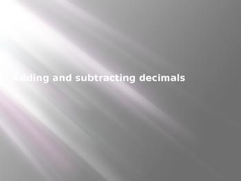 Adding and Subtracting Deci