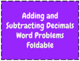 Adding and Subtracting Decimal Word Problem Foldable