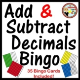 Decimals - Adding and Subtracting Decimals Bingo (w/ 35 Bingo Cards!)
