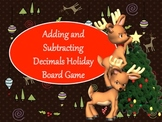 Adding and Subtracting Decimals Board Game - Christmas Holiday Theme