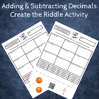 Adding and Subtracting Decimals Create a Riddle Activity