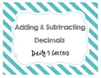 Adding and Subtracting Decimals Daily 5 Centers