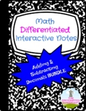Adding and Subtracting Decimals Differentiated Notes BUNDLE