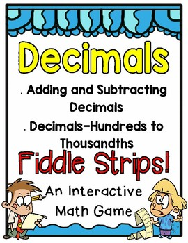 Adding and Subtracting Decimals Fiddle Strips!