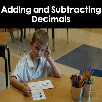 Adding and Subtracting Decimals: Graphic Organizer-Foldable and Activitiy