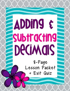 Adding and Subtracting Decimals: Guided Notes and Exit Quiz, 5.NBT.7