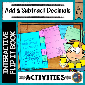 Adding and Subtracting Decimals Interactive Flip It Book