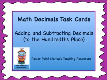 Adding and Subtracting Decimals Math Task Cards {hundredth