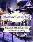 Adding and Subtracting Decimals Enrichment- Hermione's Mis