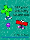 Adding and Subtracting Decimals Quiz
