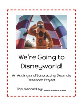Adding and Subtracting Decimals Research Project-DISNEYWORLD
