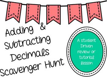 Adding and Subtracting Decimals Scavenger Hunt