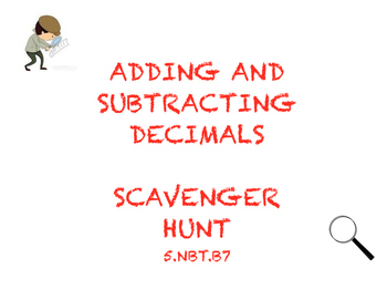 Adding and Subtracting Decimals - Scavenger Hunt